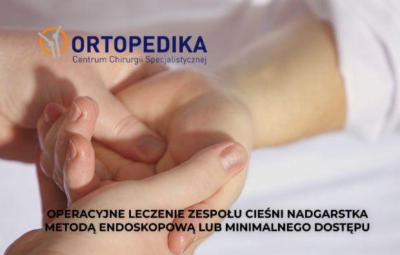 Operacyjne leczenie zespołu cieśni nadgarstka metodą endoskopową lub minimalnego dostępu